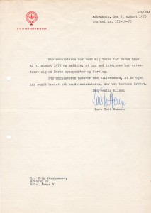 Letter from Danish Prime Minister of 5. august to me as his answer on my letter of 3. august 1976 to Prime Minister.